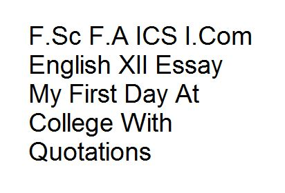 My First Day At College Essay Ukbestpapers